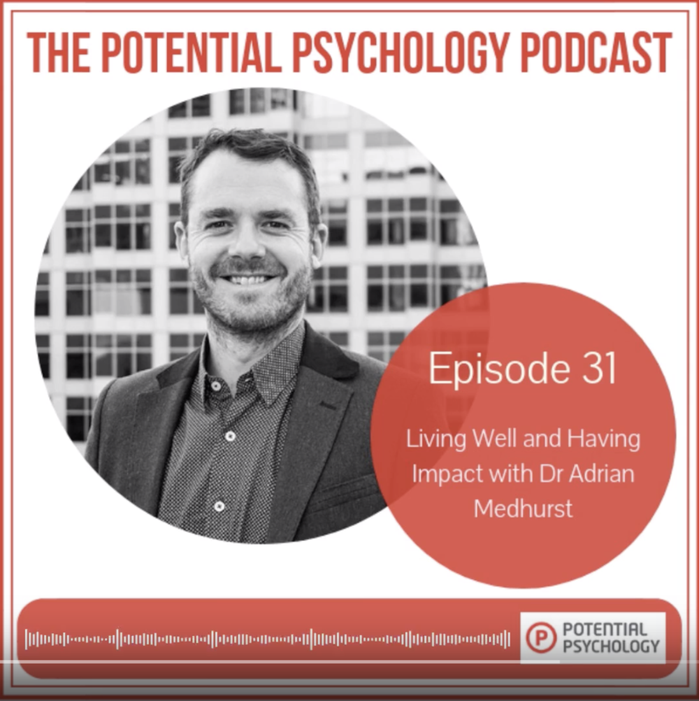 Dr Adrian Medhurst potential psychology podcast.png