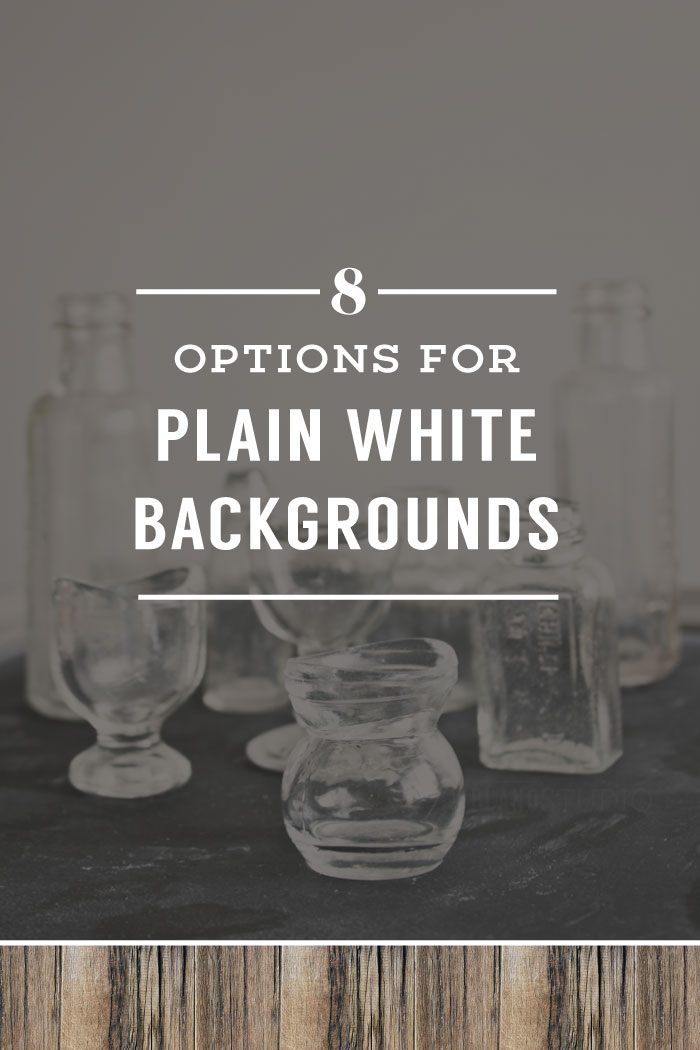 Options For Plain White Backgrounds In Prop Styling | Planq Studio
