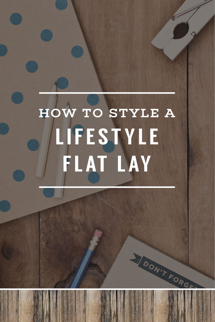 How To Style A Lifestyle Flat Lay | Planq Studio | flat lays | behind the scenes | instagram