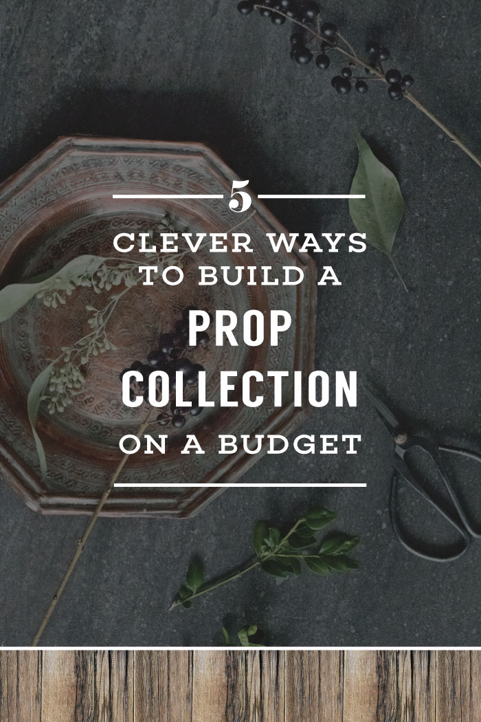 5 Clever Ways To Build A Prop Collection On A Budget | Planq Studio | photo props, prop library, prop styling, photo styling, brand photography, blog photography