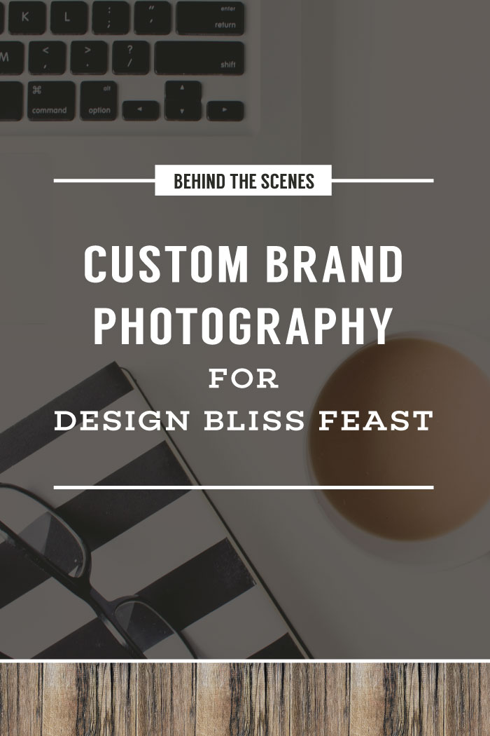 Custom Brand Photography For Design Bliss Feast | Planq Studio | behind the scenes, prop styling, photo styling, brand photography, blog photography, visual marketing
