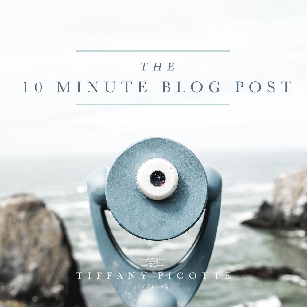 10minuteblogpostTPW.jpg