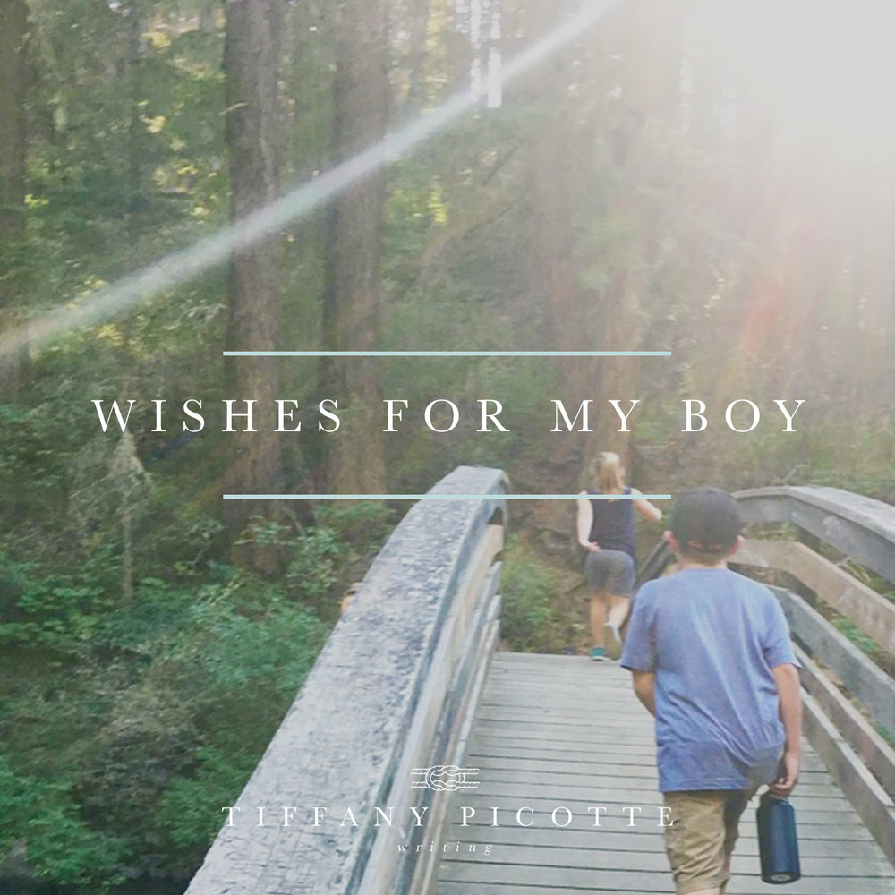 Wishes for my boy.jpg