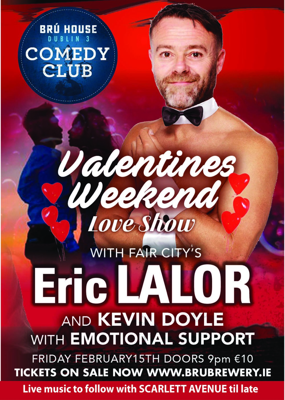 Eric Lalor live at BRÚ House Comedy Club Friday Feb 15th