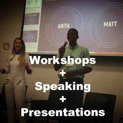 Workshops, Speaking, Presentations