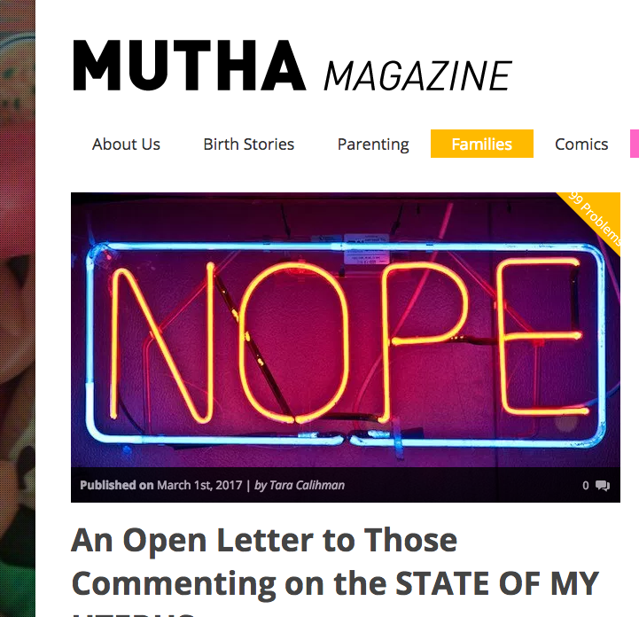Mutha Magazine - An Open Letter to Those Commenting on the State of my Uterus