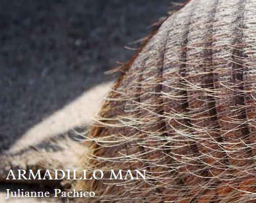 Armadillo Man  Read  Armadillo Man in  Granta  here