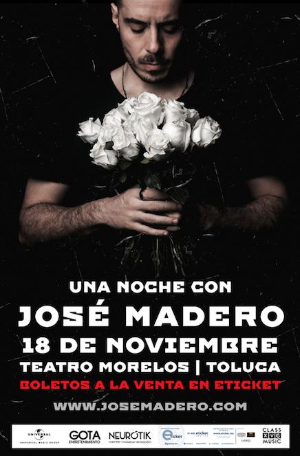 José Madero - Toluca | Gota Entretenimiento