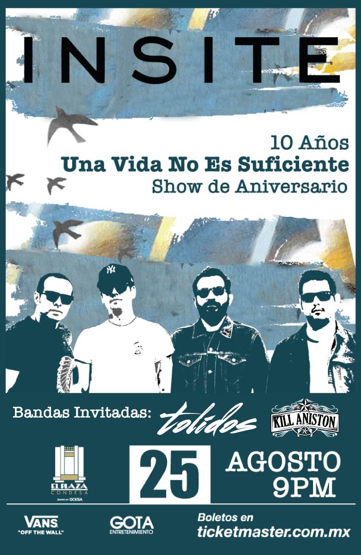 Insite - Tolidos - Kill Aniston en El Plaza Condesa - 25 de Agosto 2017