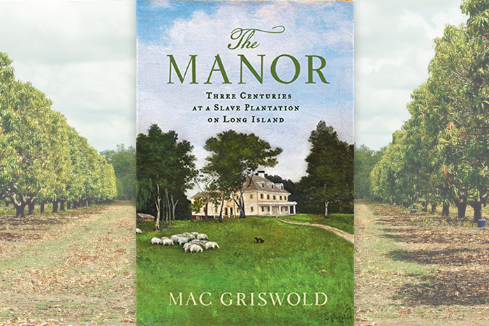 THE MANOR  BY MAC GRISWOLD PHOTO: FARRAR, STRAUSS AND GIROUX, SANDRA LASS/123RF