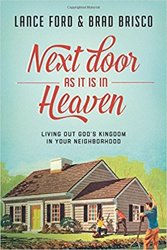 https://www.amazon.com/Next-Door-Heaven-Kingdom-Neighborhood-ebook/dp/B0198V4LWE/ref=asap_bc?ie=UTF8