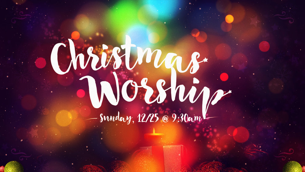 Christmas is on a Sunday this year & we are looking forward to celebrating with you.  Worship will be in the multi-purpose room at 9:30am!