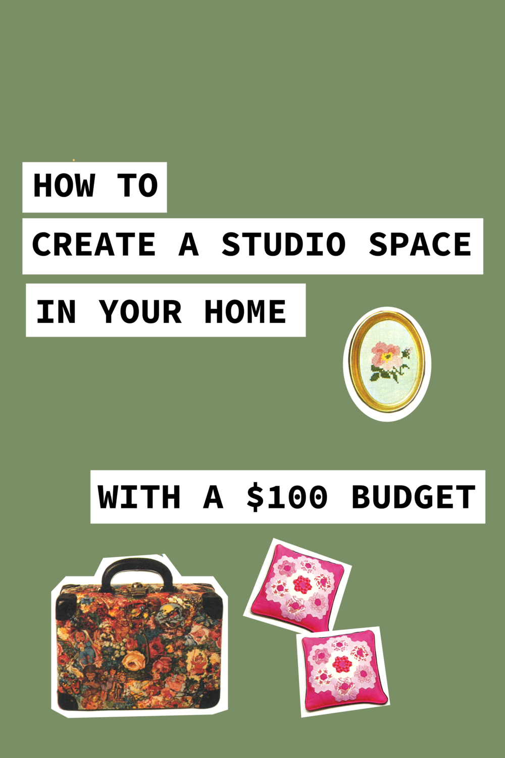 How To Create A Studio Space In Your Home With A $100 Budget