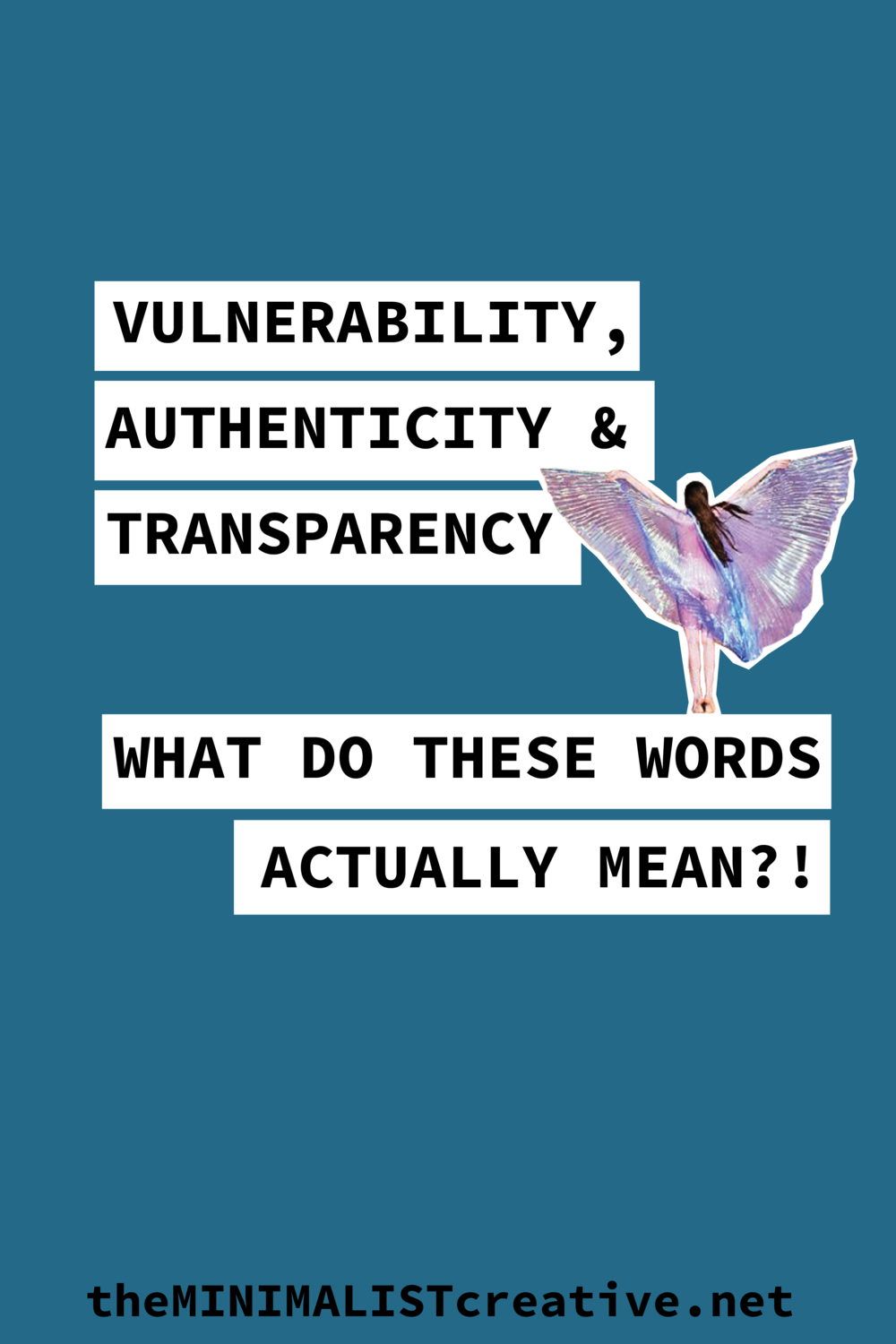 Vulnerability, Authenticity, and Transparency: What Do These Words ACTUALLY MEAN?!