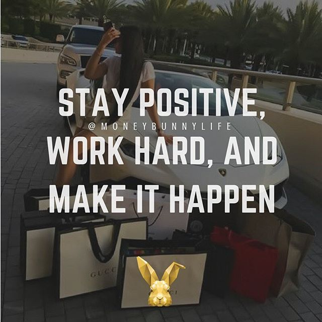 You've gotta work your ass off, because nobody is gonna HAND you success.