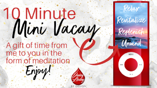 Download Your 10 Minute Mini Vacay Meditation Here! - Let's Head to the Beach to Relax and Unwind Together!