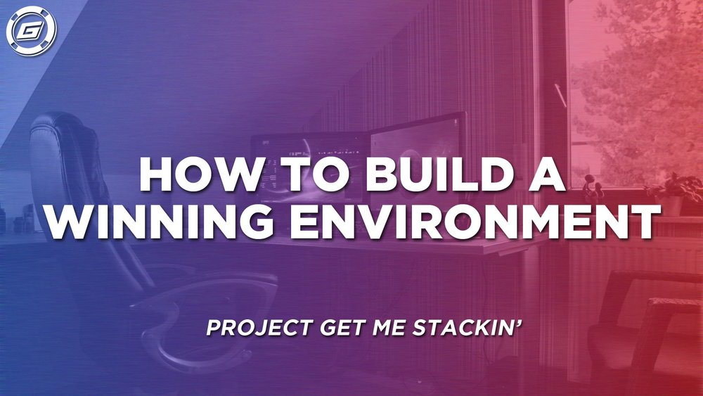 How To Build A Winning Environment - LESSON #1