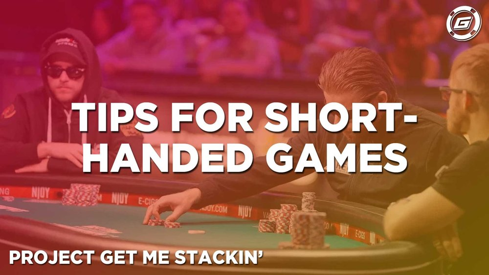 How To Play Short-Handed Poker Games - LESSON #10