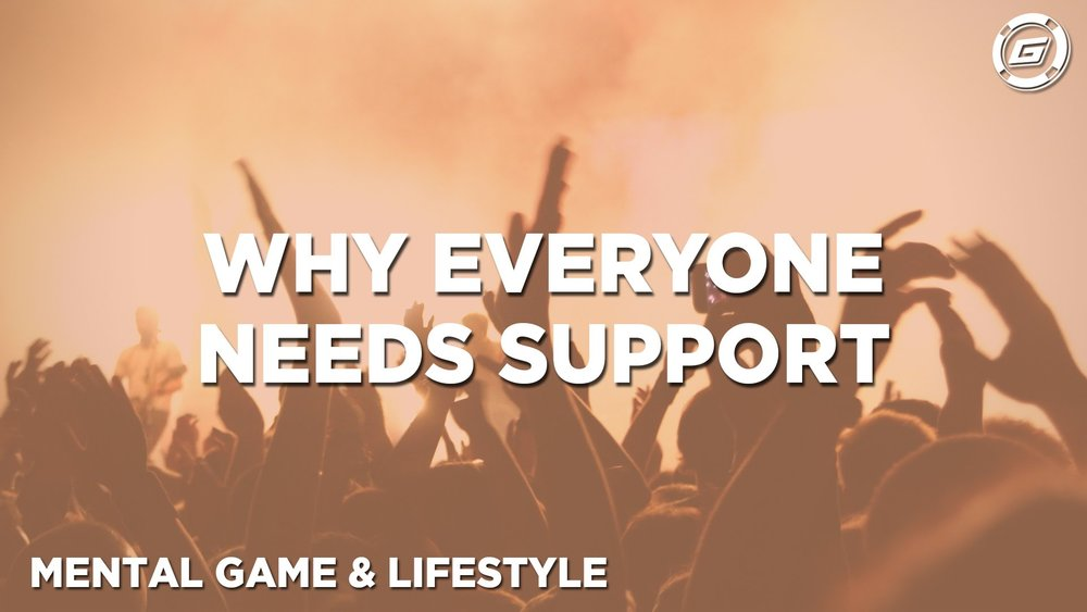 Why Everyone Needs A Support System - LESSON #7