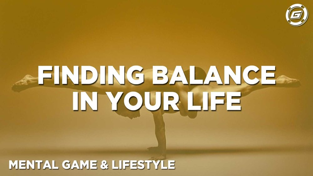 All Work And No Play... Finding Balance To Your Life - LESSON #8