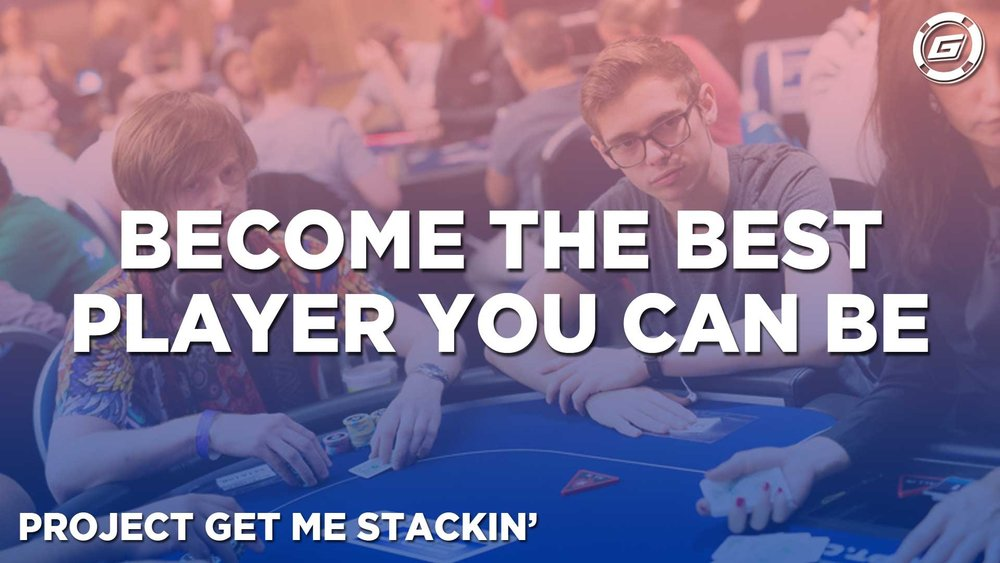 Be The Best Poker Player You Can Be - LESSON #1