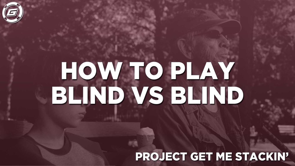How To Play Blind VS Blind - LESSON #6