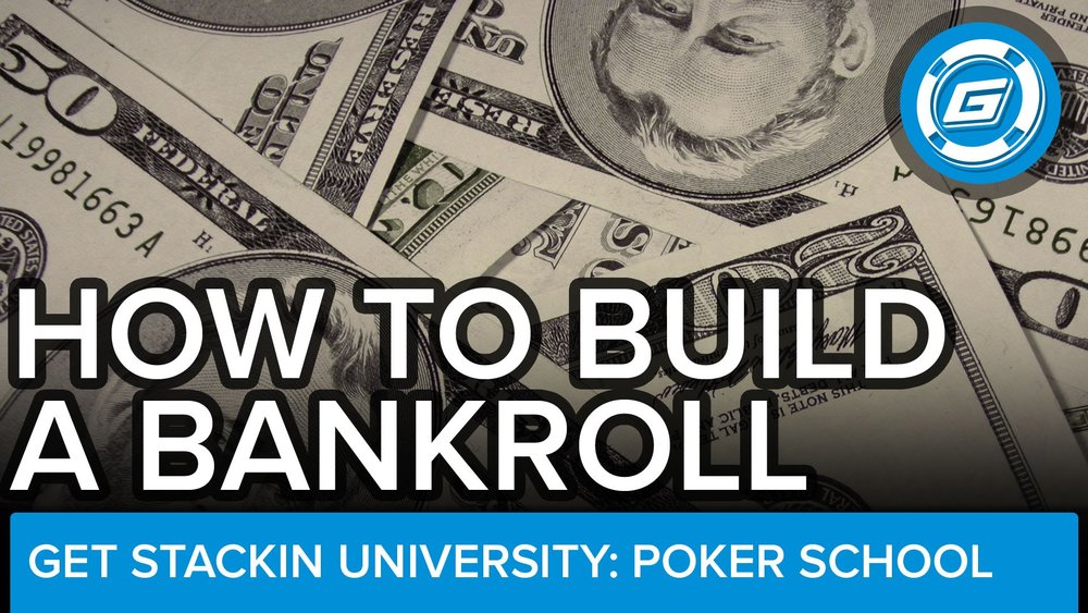 How To Build Bankroll -       Smart Poker - LESSON #6