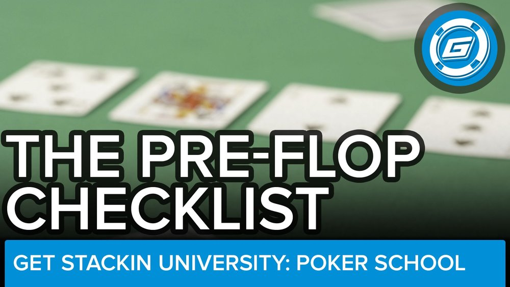 How To Win At Poker - The Pre-Flop Checklist - LESSON #7