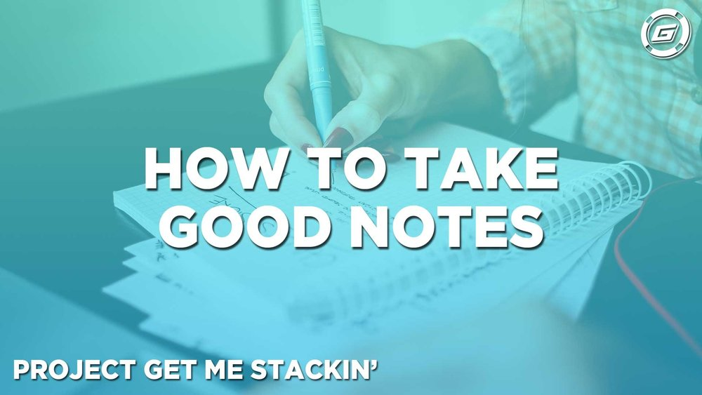 How To Take Good Notes - LESSON #6