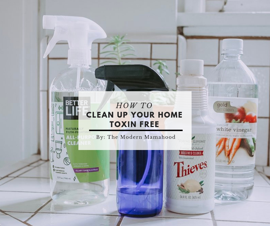How To Clean Your Home Toxin Free