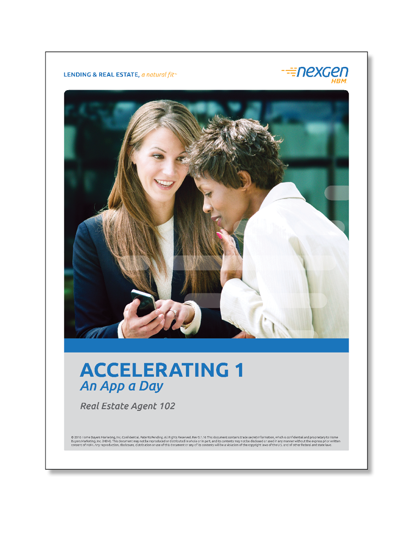 AGT 102: Accelerating 1: An App A Day ®    (60 minutes)       ALL TIMES CENTRAL  • Learn how to leverage HBM services & business development strategy • Use and explain HBM's products and services with confidence   CLICK TO REGISTER    DOWNLOAD PARTICIPANT WORKBOOK