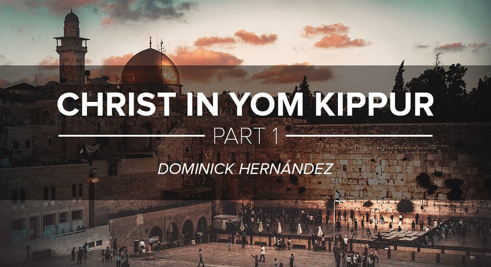 Dr. Dominick Hernández discusses how Christians can see Jesus in  Yom Kippur  (the Day of Atonement): Part 1/2