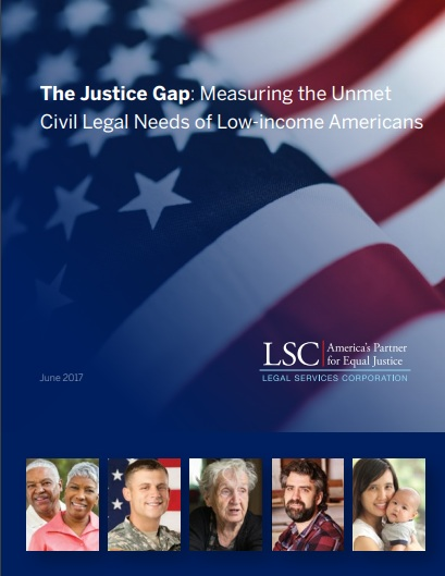 Legal Services Corporation - The Justice Gap: Measuring the Unmet Civil Legal Needs of Low-Income Americans