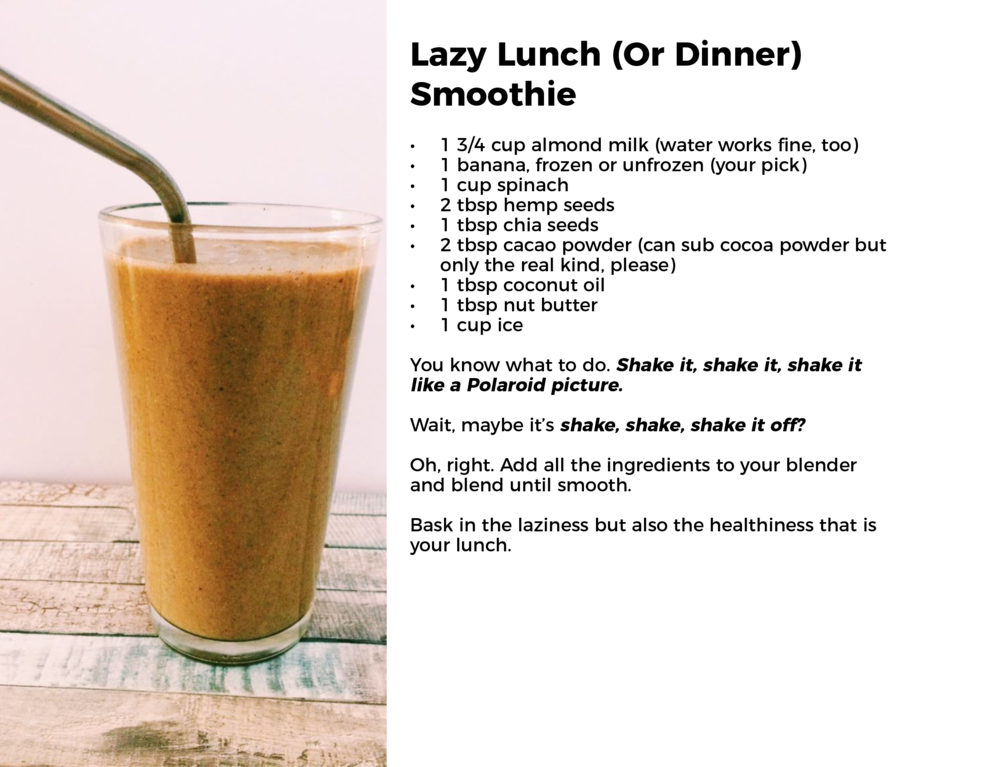 Lazy Lunch (Or Dinner) Smoothie_Recipe.png