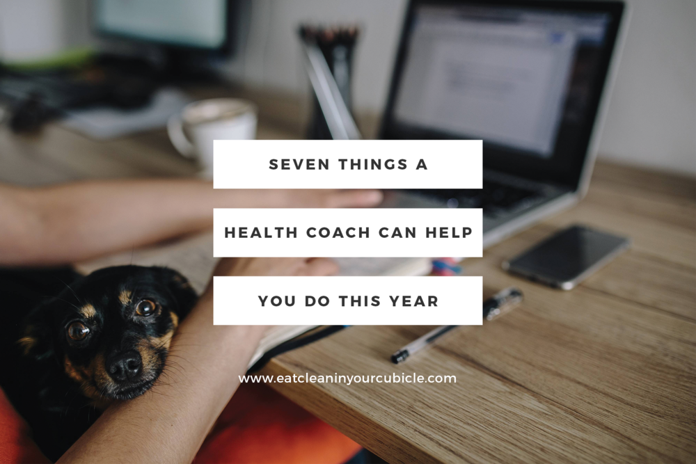 seven-things-a-health-coach-can-help-you-do-this-year