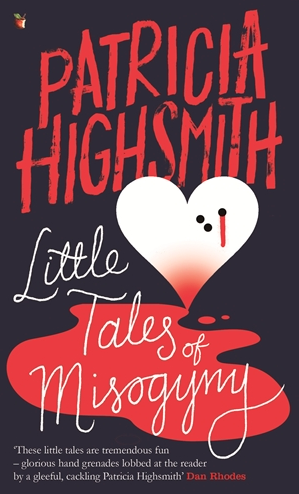Little Tales of Misogyny by Patricia Highsmith