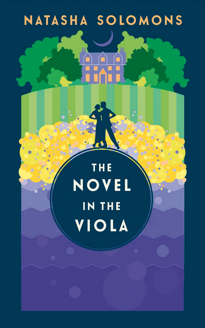 The Novel in the Viola by Natasha Solomons