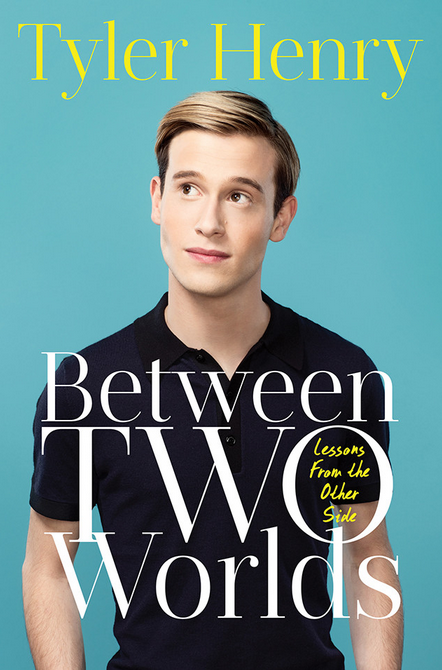 Between Two Worlds by Tyler Henry