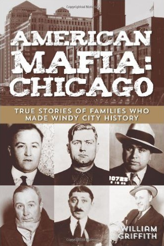 American Mafia: Chicago by William Griffith