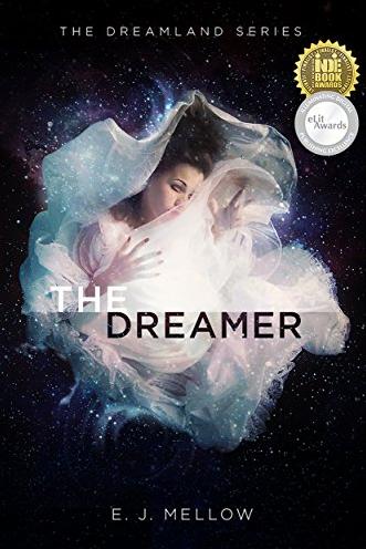 The Dreamer by E.J. Mellow