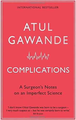 Complications by Atul Gawande