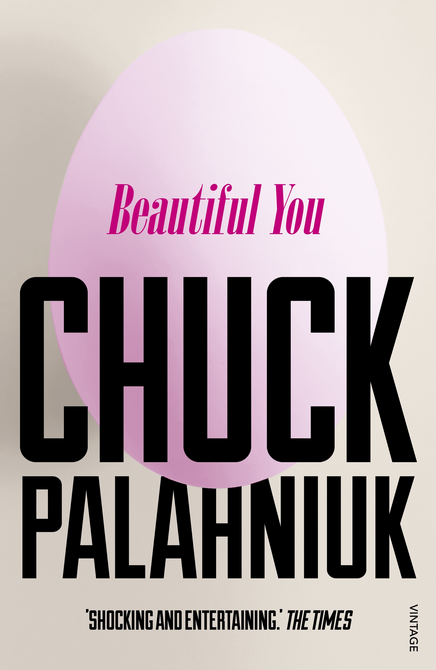 Beautiful You by Chuck Palahniuk