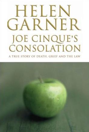 Jo Cinque's Consolation by Helen Garner