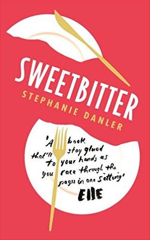 3. Sweetbitter by Stephanie Danler