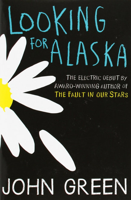 Looking for Alaska by John Green