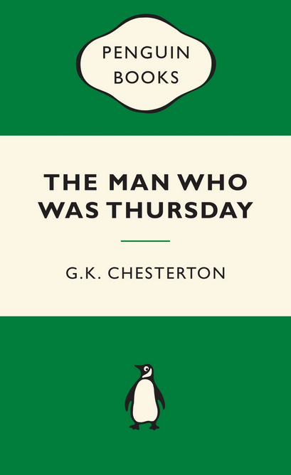The Man Who Was Thursday by G.K. Chesterton