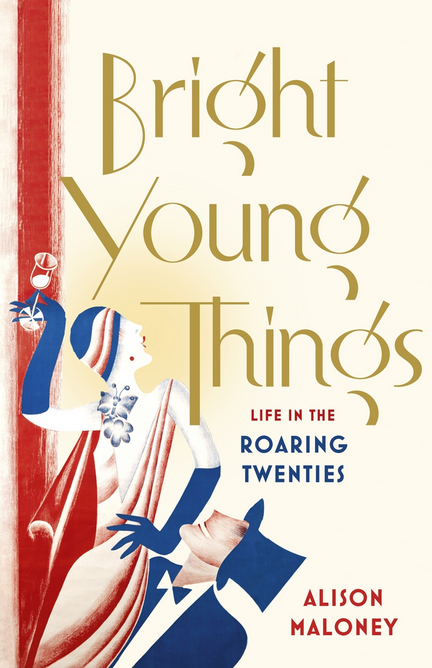 Bright Young Things by Alison Maloney