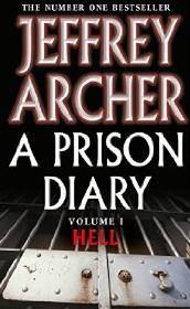A Prison Diary: Volume 1 by Jeffrey Archer