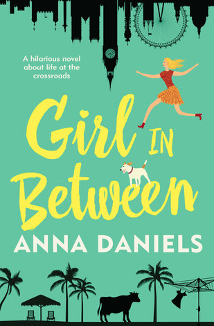 Girl In Between by Anna Daniels