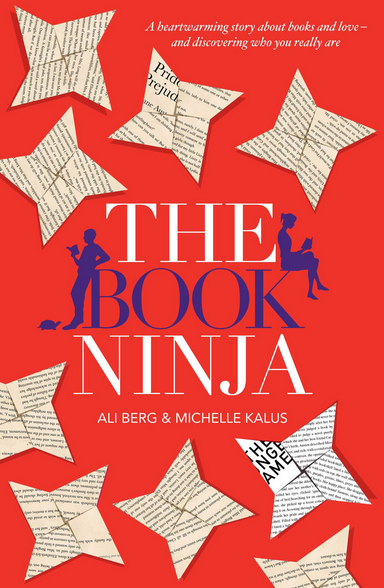 The Book Ninja by Ali Berg & Michelle Kalus